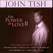 John Tesh: The Power of Love, Vol. 2