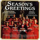 Altrincham Choir/Altrincham Choral Society/Nigel Ogden: Seasons Greetings