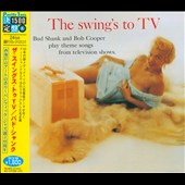 Bob Cooper/Bud Shank: The Swing's to TV