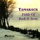 Tamarack: Fields of Rock & Snow