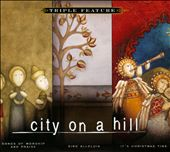 Various Artists: City on a Hill: Triple Feature [Digipak]