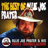Ollie Joe Prater: Best of Ollie Joe Prater *