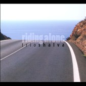 Trio Shalva: Riding Alone [Digipak]