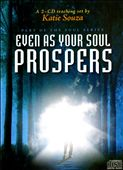 Katie Souza: Even As Your Soul Prospers