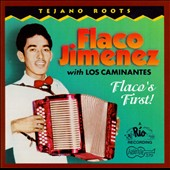Flaco Jimenez with los Caminantes: Flaco's First!
