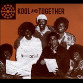 Kool & Together: Kool and Together [Digipak]