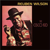 Reuben Wilson: The Cisco Kid