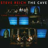 Reich: The Cave / Hillier, Steve Reich Ensemble