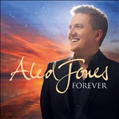 Aled Jones: Forever *