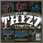 Mac Dre: Best of Thizz: 1999-2004 [PA]