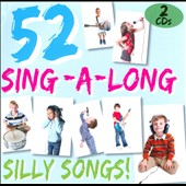 Various Artists: 52 Sing-a-Long Silly Songs