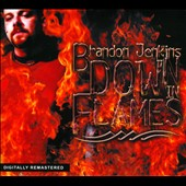 Brandon Jenkins: Down in Flames [Digipak]