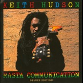 Keith Hudson: Rasta Communication [Deluxe Edition]