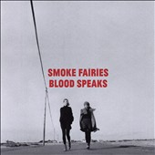 Smoke Fairies: Blood Speaks [Deluxe Edition]