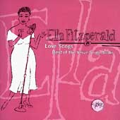 Ella Fitzgerald: Love Songs: Best of the Verve Songbooks