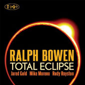 Ralph Bowen: Total Eclipse