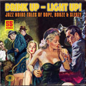 Various Artists: Drink Up -- Light Up!