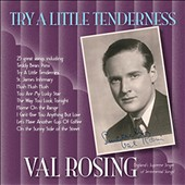 Val Rosing: Try a Little Tenderness