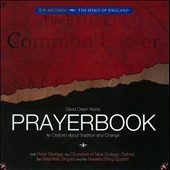 David Owen Norris: Prayerbook Parts I, II & III: Faith, Hope & Charity / The Waynflete Singers et al., Edward Higginbottoom