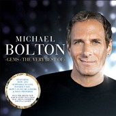 Michael Bolton: Gems: The Very Best Of