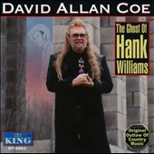 David Allan Coe: The Ghost of Hank Williams