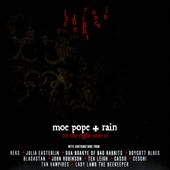 Moe Pope/Moe Pope & Rain/Rain: Let the Right Ones In [Digipak]