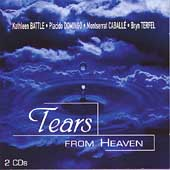Tears From Heaven / Battle, Domingo, Caballé, Terfel