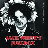 Various Artists: Jack White's Jukebox