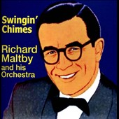 Richard Maltby & His Orchestra: Swingin' Chimes