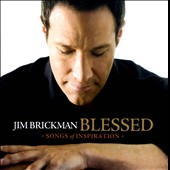Jim Brickman: Blessed: Songs of Inspiration