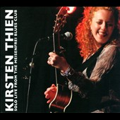 Kirsten Thien: Solo Live From the Meisenfrei Blues Club [Digipak]