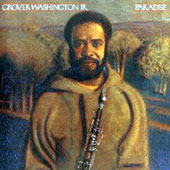 Grover Washington, Jr.: Paradise [Limited Edition] [Remastered]