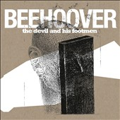 Beehoover: The Devil and His Footmen [Digipak] *