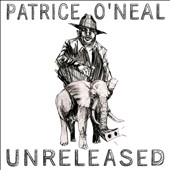 Patrice O'Neal: Unreleased [Digipak]