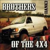 Hank III/Hank Williams III: Brothers of the 4X4 [Digipak]