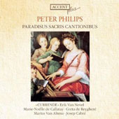 Peter Philips (1560-1628): Paradisus Sacris Cantionibus / Currende Vocal Ens., Nevel
