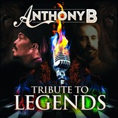 Anthony B: Tribute to Legends *