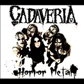 Cadaveria: Horror Metal [Digipak]