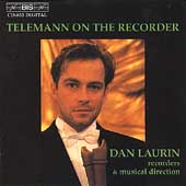 Telemann on the Recorder / Dan Laurin, et al