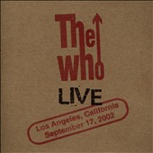 The Who: Live: Los Angeles CA 9/17/02 [Slipcase]