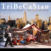 TriBeCaStan: New Songs from the Old Country [Digipak]