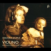 Violino: Austrian Violin Music Around 1680