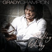 Grady Champion: Bootleg Whiskey *