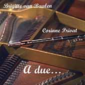 A due... / Corinne Privat, Brigitte van Baalen