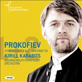 Prokofiev: Symphonies 1 & 2; Sinfonietta / Bournemouth SO; Karabits