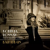 Roberta Donnay & The Prohibition Mob Band: Bathtub Gin [Digipak]