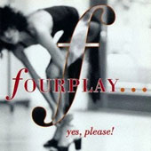 Fourplay: Yes, Please