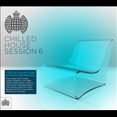 Various Artists: Chilled House Session, Vol. 6