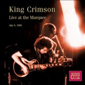 King Crimson: King Crimson Collectors' Club: Live at the Marquee 1969