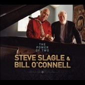 Steve Slagle/Bill O'Connell (Piano): The Power of Two